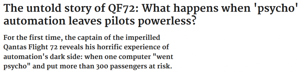 The untold story of QF72: What happens when 'psycho' automation leaves pilots powerless?