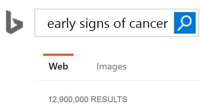 Bing search - early signs of cancer