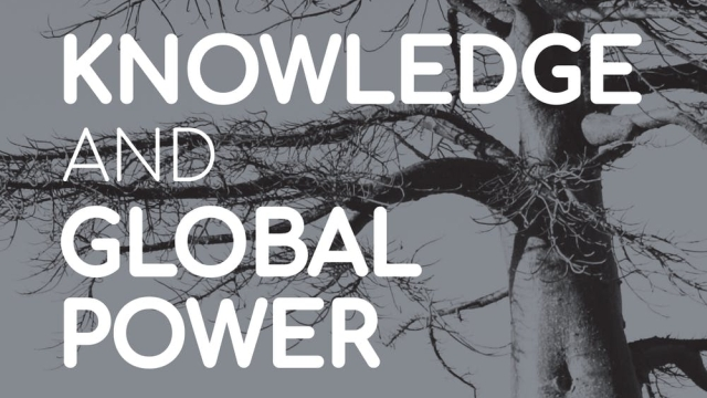 Knowledge and Global Power