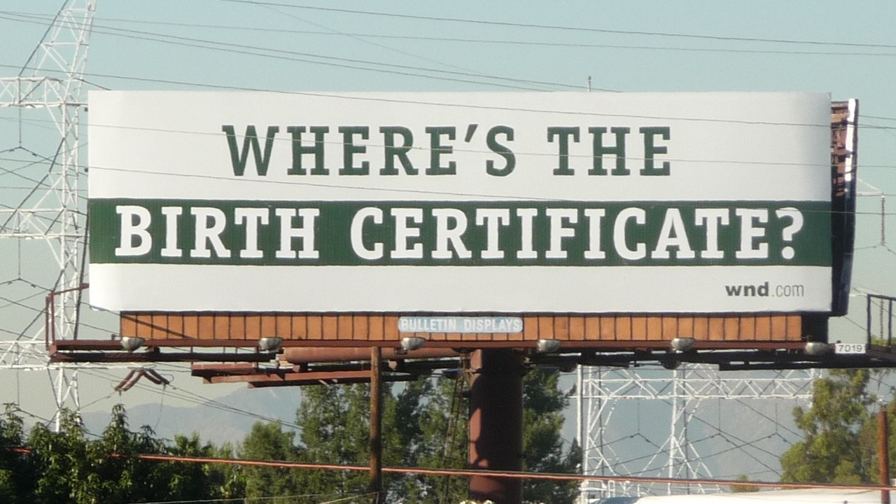 Billboard challenging the validity of Barack Obama's Birth Certificate