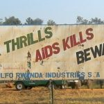AIDS Kills sign in Rwanda