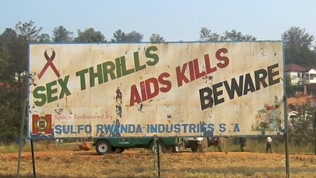 AIDS Kills sign in Rwanda