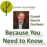 Because You Need to Know - David Gurteen