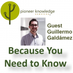 Because You Need to Know - Guillermo Galdámez