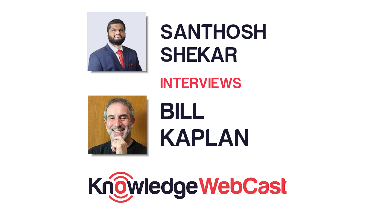 KnowledgeWebCast – Bill Kaplan