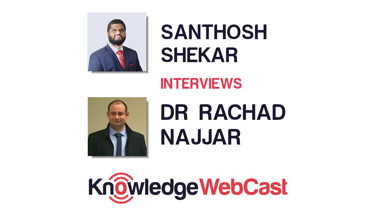KnowledgeWebCast – Dr Rachad Najjar