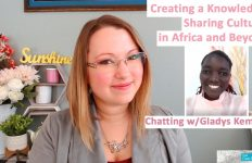 Creating a Knowledge Sharing Culture in Africa and Beyond: Chatting w/ Gladys Kemboi