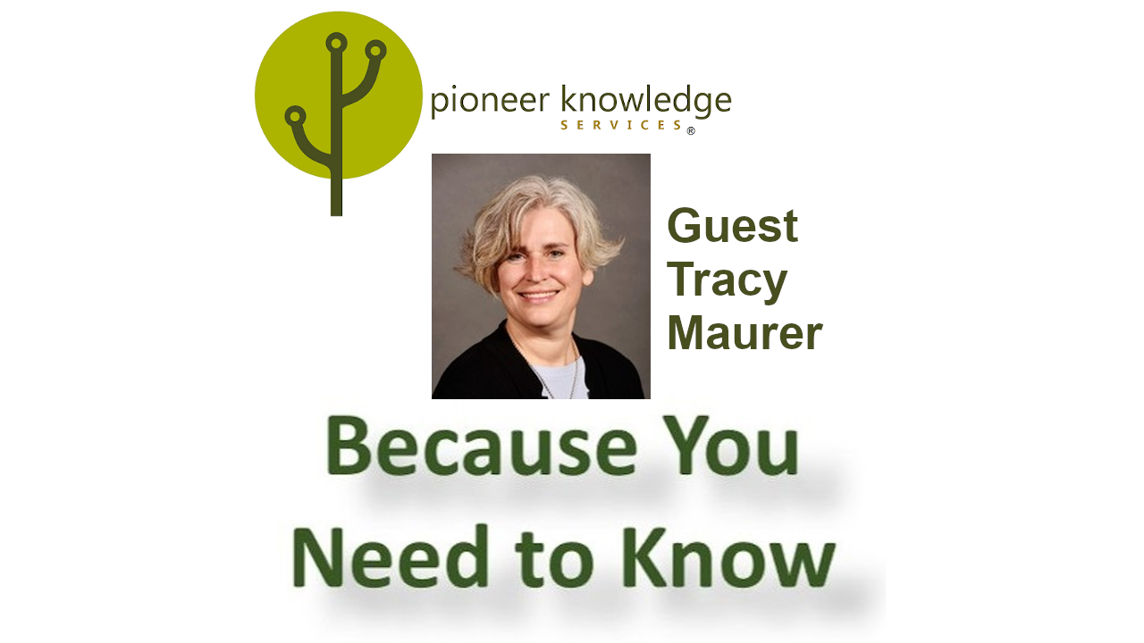 Because You Need to Know - Tracy Maurer