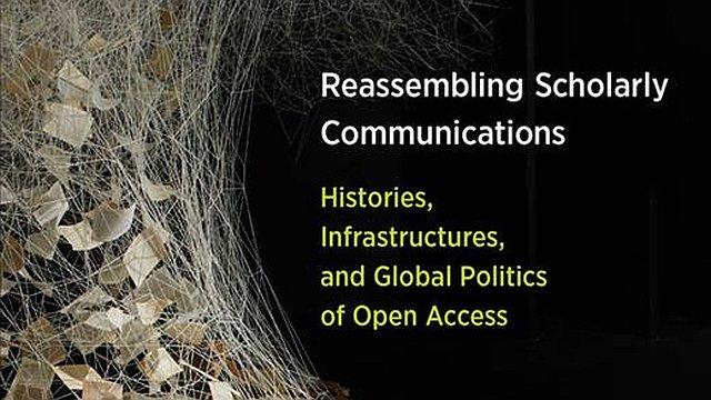 Reassembling Scholarly Communications