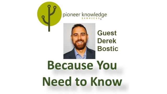 Because You Need to Know - Derek Bostic