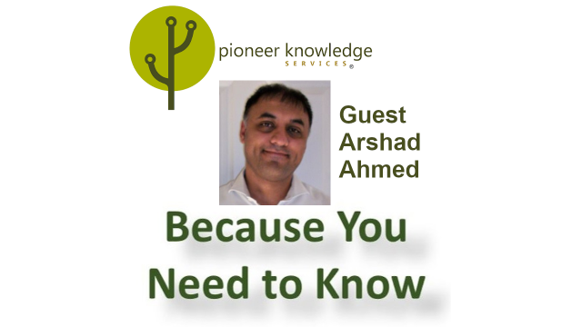 Because You Need to Know – Arshad Ahmed