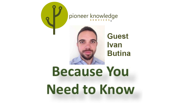 Because You Need to Know – Ivan Butina