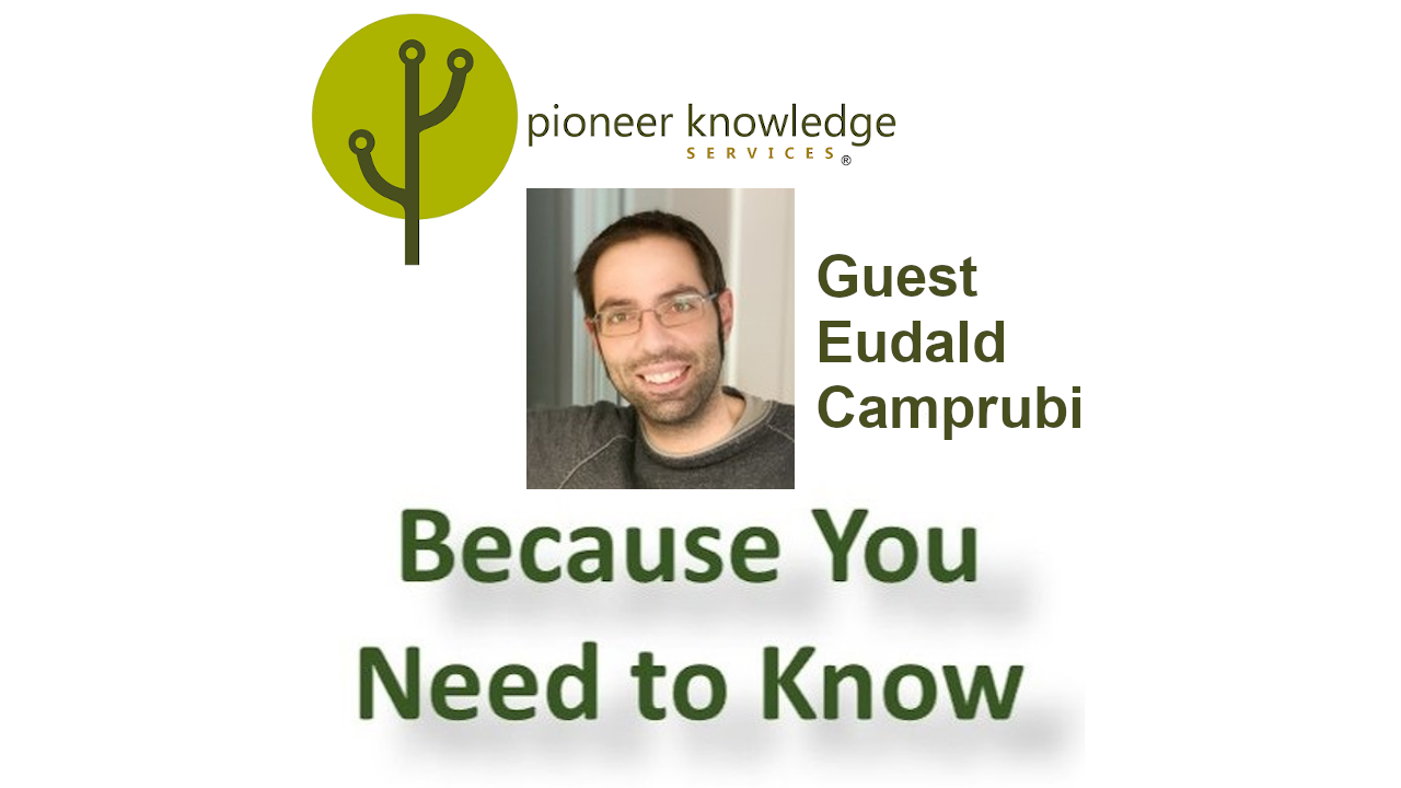 Because You Need to Know – Eudald Camprubi