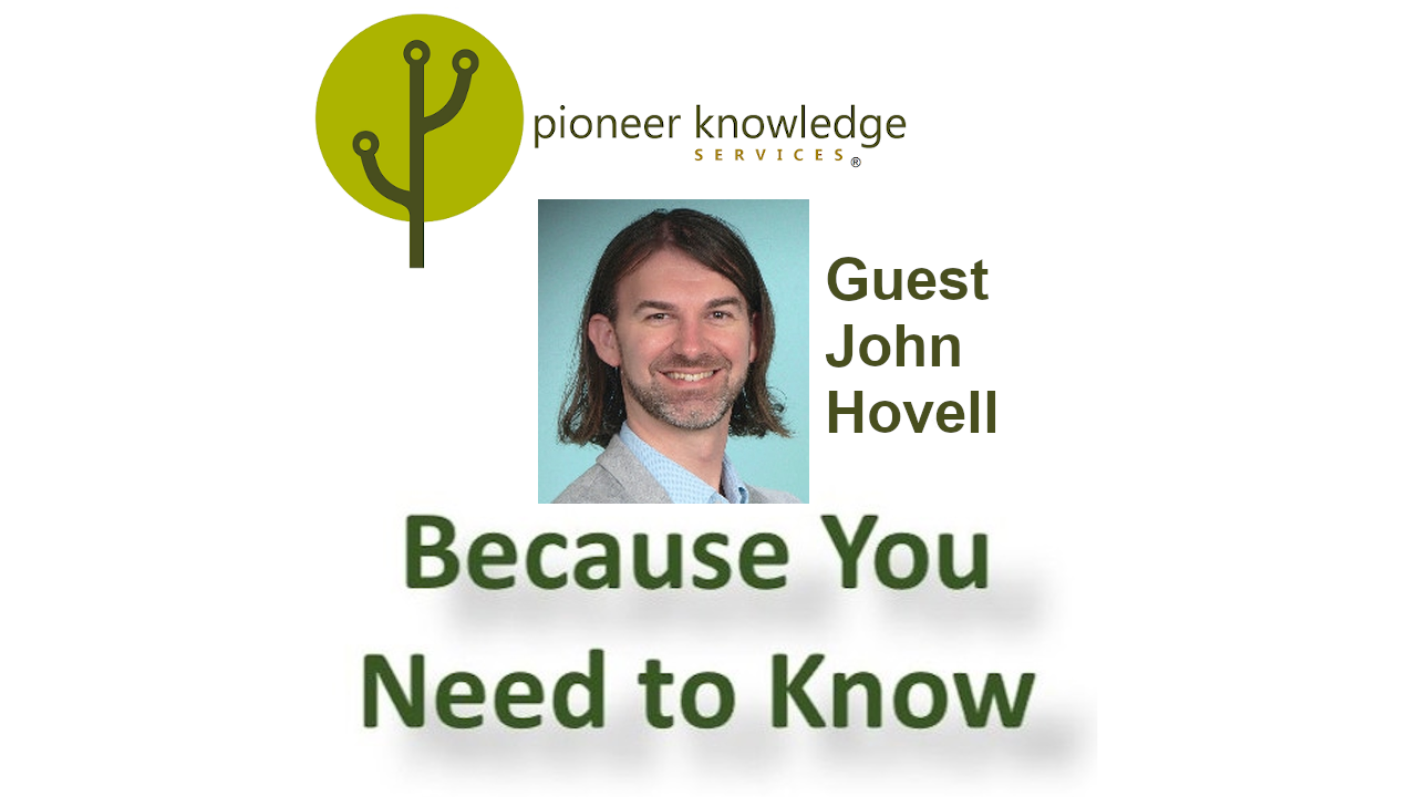 Because You Need to Know – John Hovell