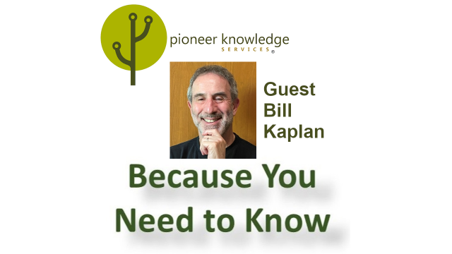 Because You Need to Know - Bill Kaplan