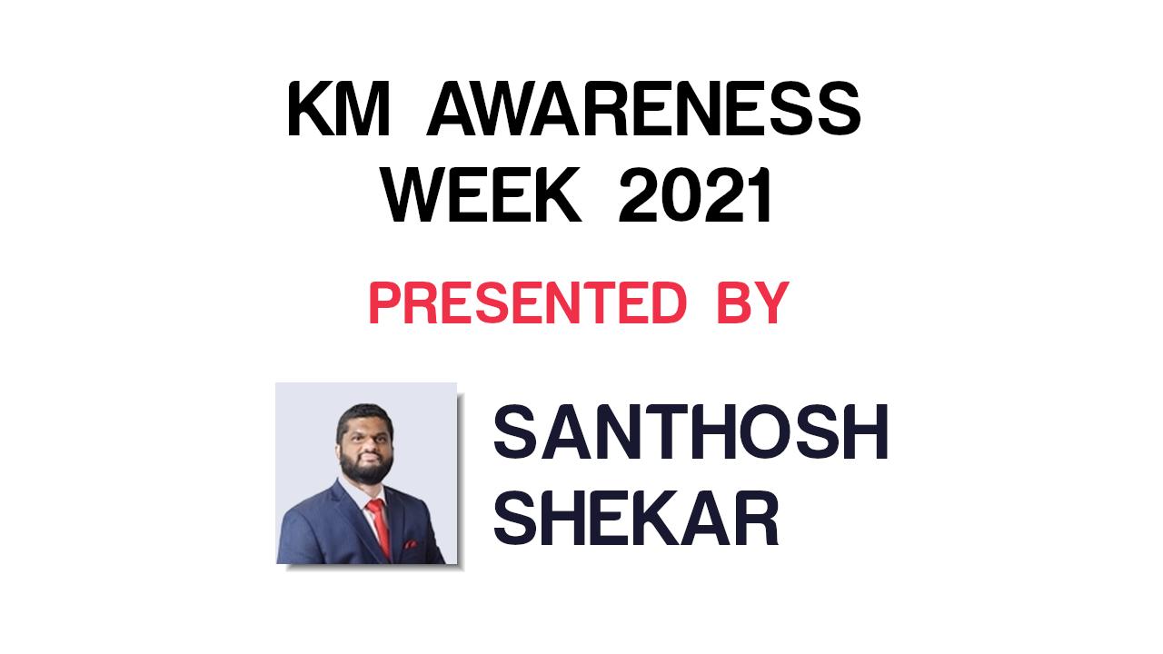 KM Awareness Week 2021