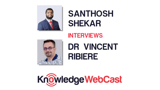 KnowledgeWebCast – Dr Vincent Ribiere