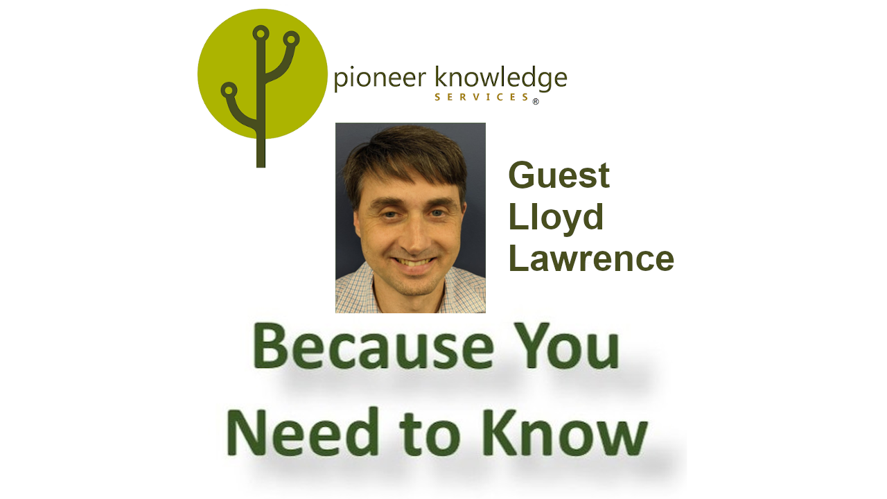 Because You Need to Know – Lloyd Lawrence