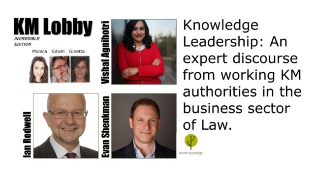 KM Lobby Incredible Edition – KM in Law Firms